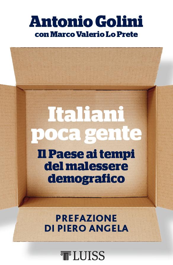 3b2bdd06afd034 Italiani poca gente: il Paese ai tempi del malessere demografico | Luiss  Open